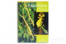 Fasmidos. Insectos palo e insectos hojas - Christoph Seiler, Sven Bradler, Rainer Koch